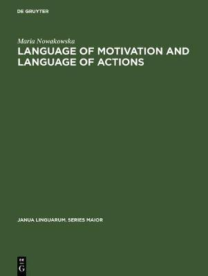 Language of Motivation and Language of Actions