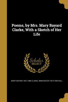 POEMS BY MRS MARY BAYARD CLARK