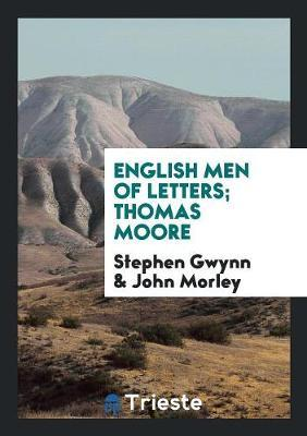 English Men of Letters; Thomas Moore