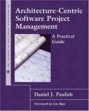 Architecture-centric Software Project Management