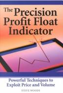 The Precision Profit Float Indicator
