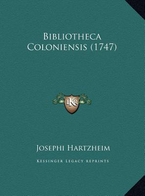 Bibliotheca Coloniensis (1747)