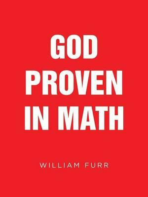 God Proven in Math