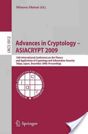 Advances in Crytology - ASIACRYPT 2009