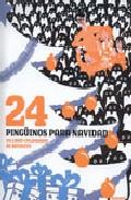24 pingüinos para N...