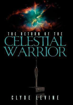 The Return of the Celestial Warrior