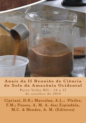 Anais Da II Reunião De Ciência Do Solo Da Amazônia Ocidental