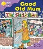 Oxford Reading Tree: Stage 1+: Patterned Stories: Good Old Mum