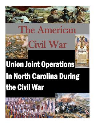 Union Joint Operations in North Carolina During the Civil War