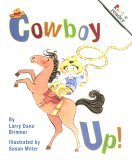 Cowboy Up! (Rookie Readers