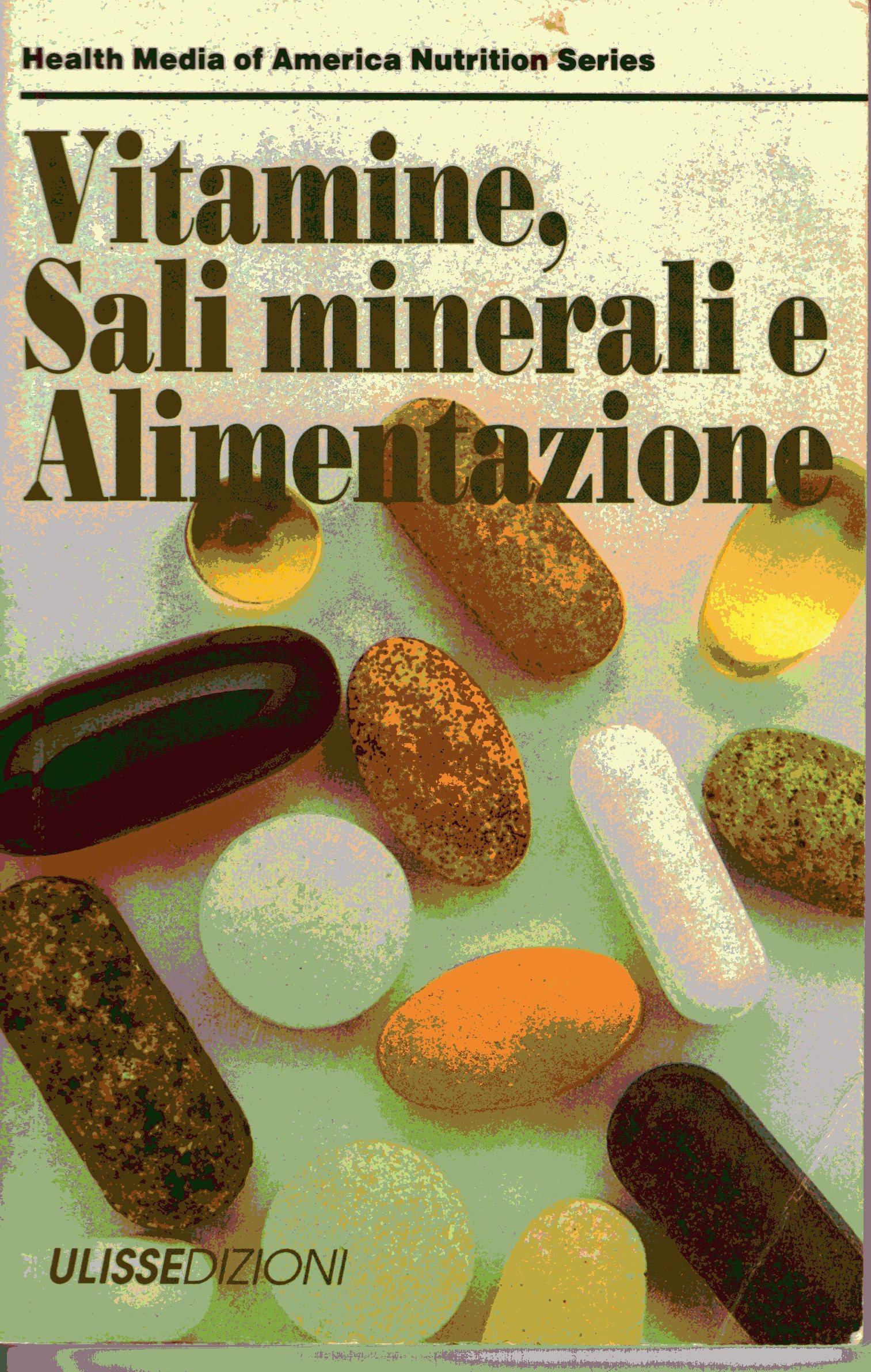 Vitamine, sali minerali e alimentazione