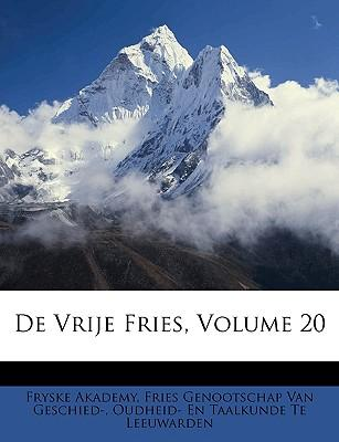 de Vrije Fries, Volume 20