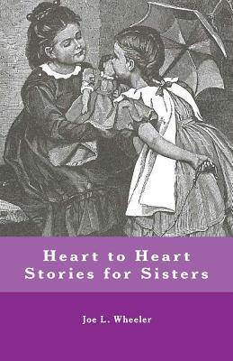 Heart to Heart Stories for Sisters