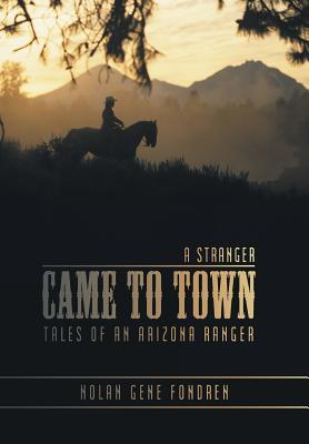 A Stranger Came to Town