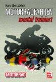 Mentales Training für Motorradfahrer