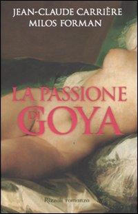 La passione di Goya