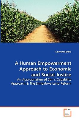 A Human Empowerment Approach to Economic and Social Justice