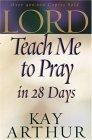 Lord, Teach Me to Pr...