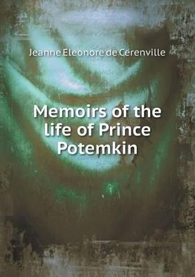 Memoirs of the Life of Prince Potemkin