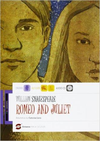 Romeo and Juliet. Con espansione online. Con CD Audio