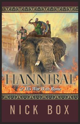 Hannibal and His War with Rome