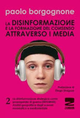 La disinformazione e la formazione del consenso attraverso i media - Vol. 2