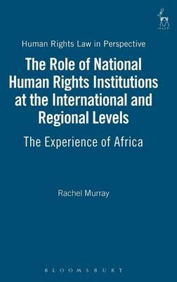 The Role of National Human Rights Institutions at the International and Regional Levels
