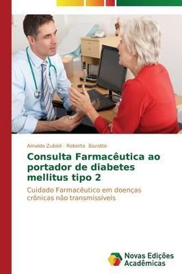 Consulta Farmacêutica ao portador de diabetes mellitus tipo 2
