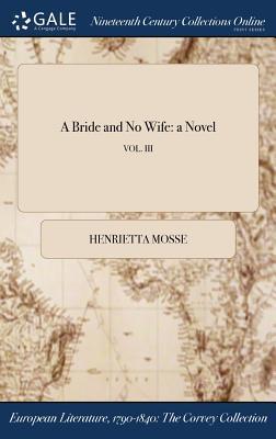 A Bride and No Wife