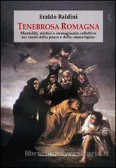 Tenebrosa Romagna