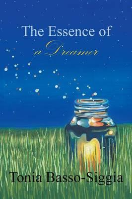 The Essence of a Dreamer