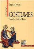 Costumes modes et manières d'être Patrimoine vivant