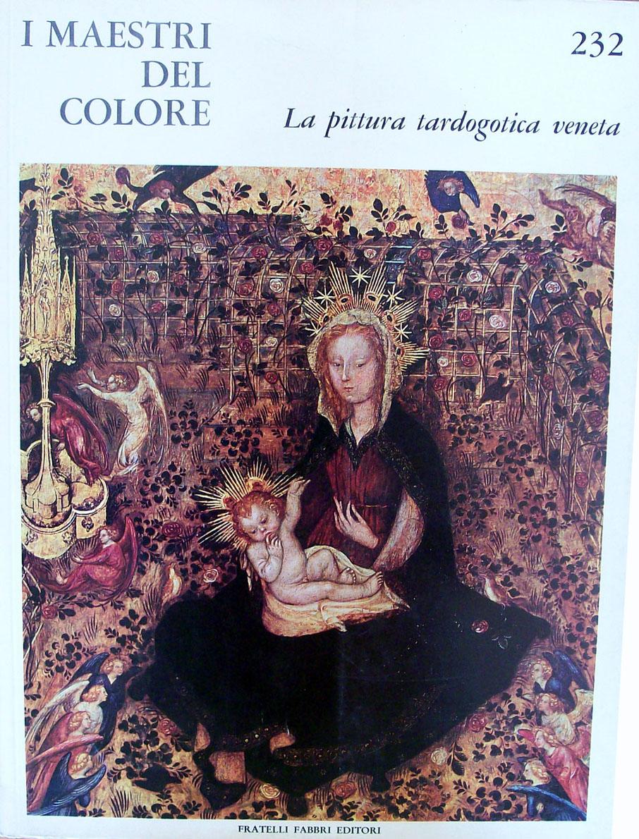 La pittura Tardogotica veneta