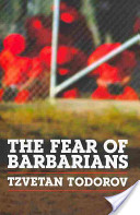 The Fear of Barbaria...