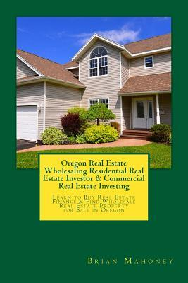 Oregon Real Estate W...