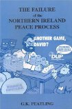 The failure of the Northern Ireland peace process
