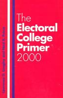 The Electoral College Primer 2000