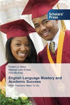 English Language Mastery and Academic Success