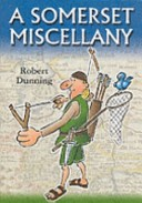 A Somerset miscellany