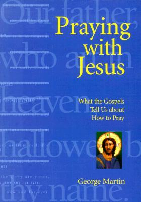 Praying With Jesus