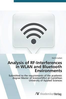 Analysis of RF-Interferences in WLAN and Bluetooth Environments