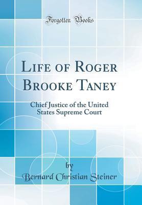 Life of Roger Brooke Taney