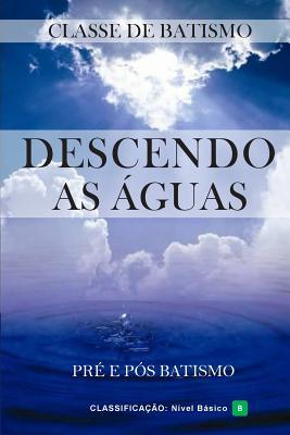 Descendo As Águas