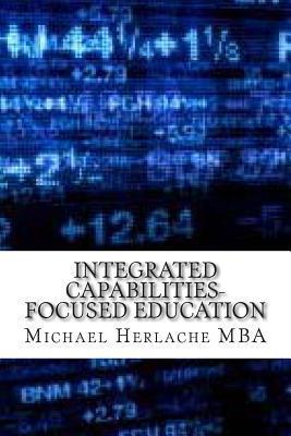 Integrated Capabilities-Focused Education