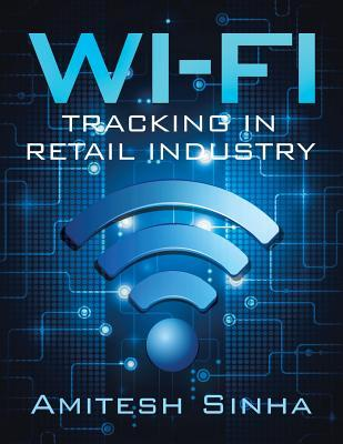 Wi-Fi Tracking in Retail Industry