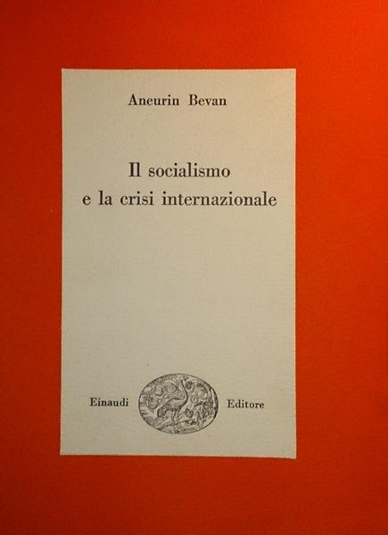 Il socialismo e la crisi internazionale