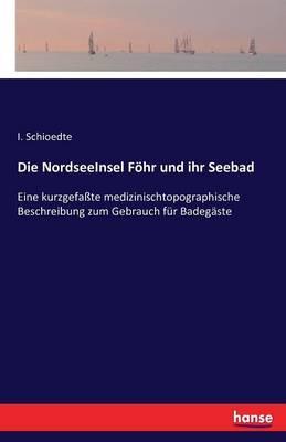 Die NordseeInsel Föhr und ihr Seebad