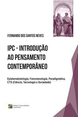 Epistemetodologia, Fenomenologia, Paradigmática, Cts Ciência, Tecnologia E Sociedade