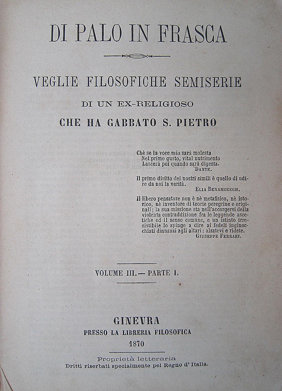 Di palo in frasca: veglie filosofiche semiserie di un ex-religioso che ha gabbato S. Pietro, vol. III 1