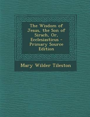 The Wisdom of Jesus,...